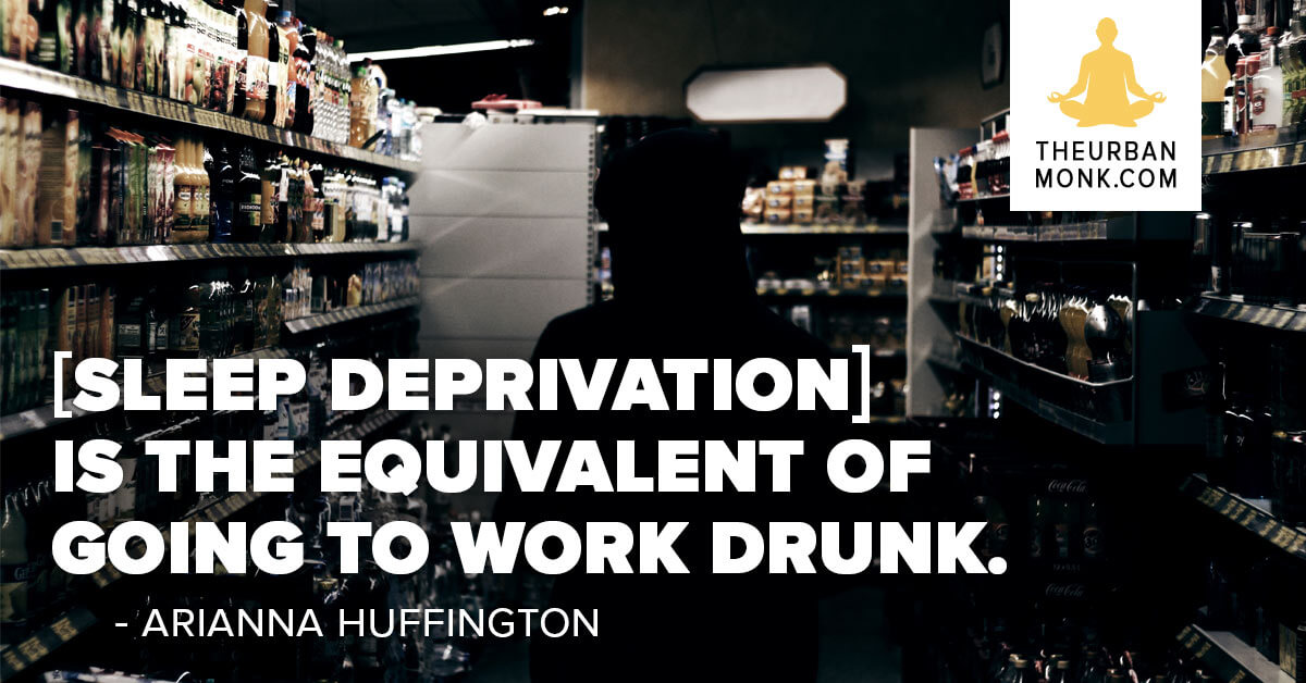 Sleep deprivation is the equivalent of going to work drunk - @AriannaHuff via @PedramShojai