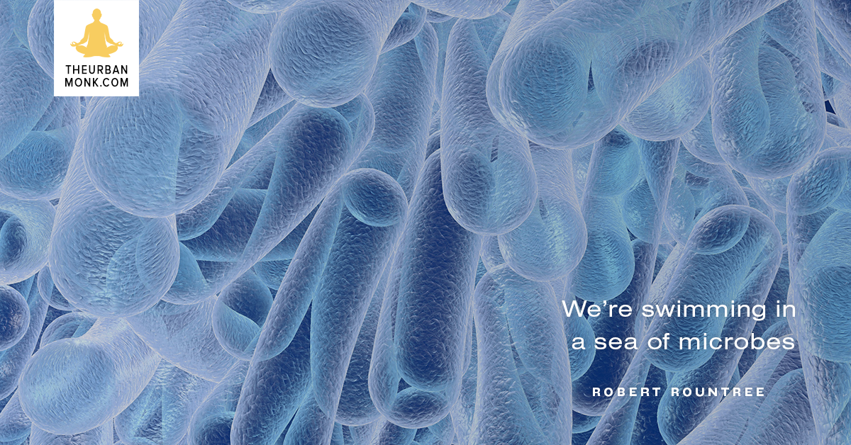 We're Swimming In A Sea Of Microbes - #RobertRountree via @PedramShojai