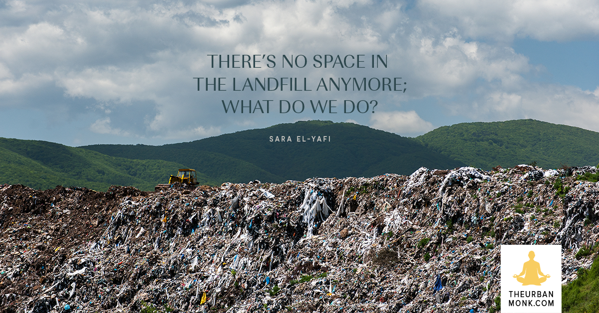 When The Landfills Filled, What Do We Do? - @SaraYafi via @PedramShojai