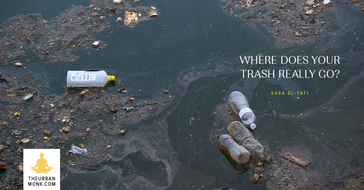 Where Does Your Trash Really Go? - @SaraYafi via @PedramShojai