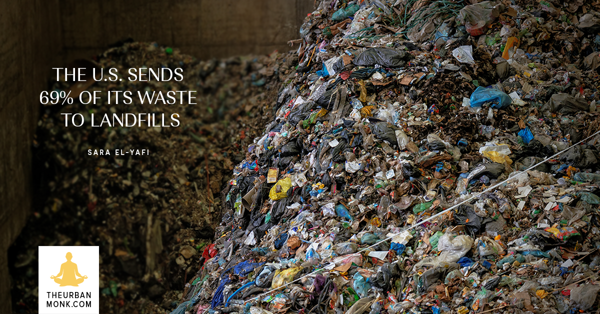 The U.S. Sends 69% Of Its Waste To Landfills - @SaraYafi via @PedramShojai