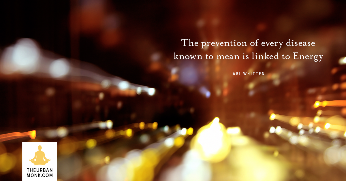 The Prevention Of Every Disease Is Linked To Energy - @AriWhittenAW via @PedramShojai