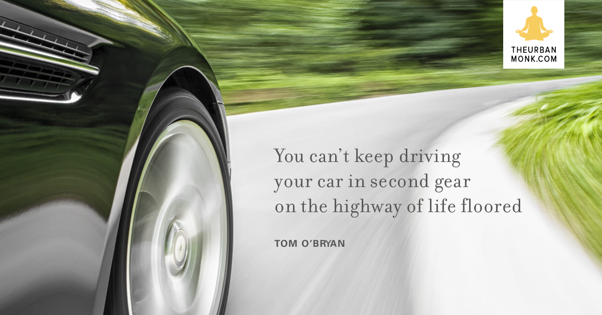 Get Out Of Second Gear - @theDr_com via @Well_org